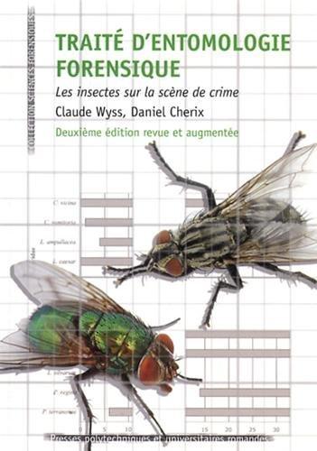 [Wyss, Claude et Cherix, Daniel] ; Traité d'entomologie forensique : Les insectes sur la scène de crime  Traite10