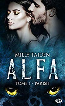 TAIDEN Milly - A.L.F.A - Tome 1 : Parish 41bkxn10