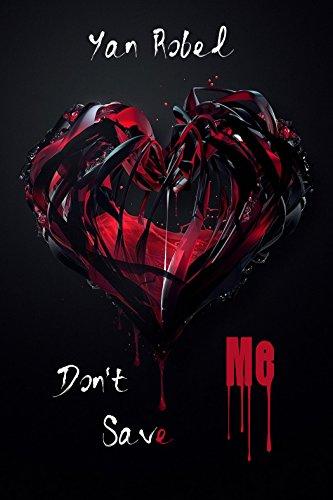 ROBEL Yan - Don't Save Me  41ehvz10