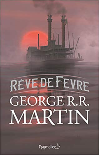 MARTIN George R.R. - Rêve de Fevre  41px2x10