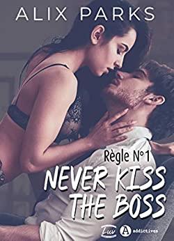 PARKS Alix - Never Kiss the Boss  41tkbu10