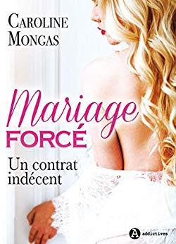 MONGAS Caroline - Mariage forcé : Un contrat indécent  51fm8f11