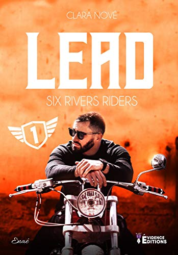 NOVÉ Clara Six Rivers Riders - Tome 1 : Lead  51klwy10