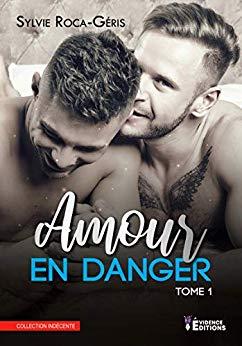 ROCA-GÉRIS Sylvie - Amour en Danger - Tome 1 : Amour Partagé  51mnwq10