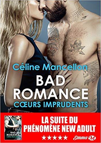 MANCELLON Céline - BAD ROMANCE - Tome 3 : Cœurs Imprudents  51sxxb10