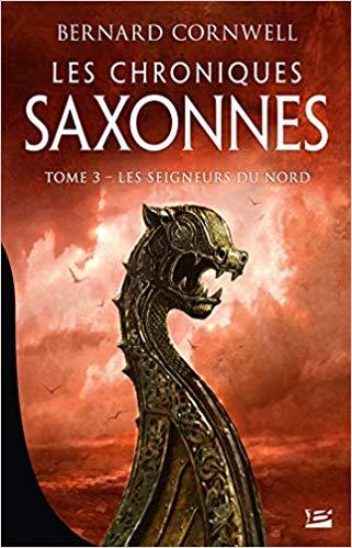 CORNWELL Bernard - Chroniques Saxonnes - Tome 3 : Les Seigneurs du Nord  51tr5d11