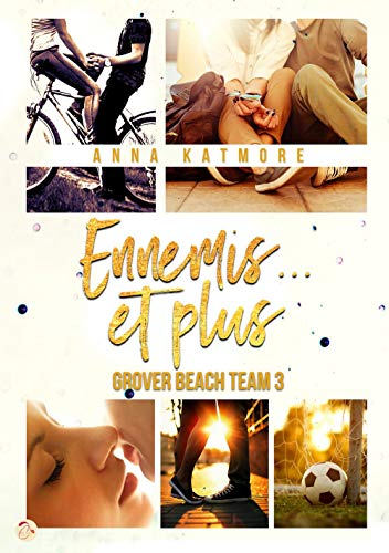 KATMORE Anna - Grover Beach Team 3 : Ennemis... et plus 51tsnq10