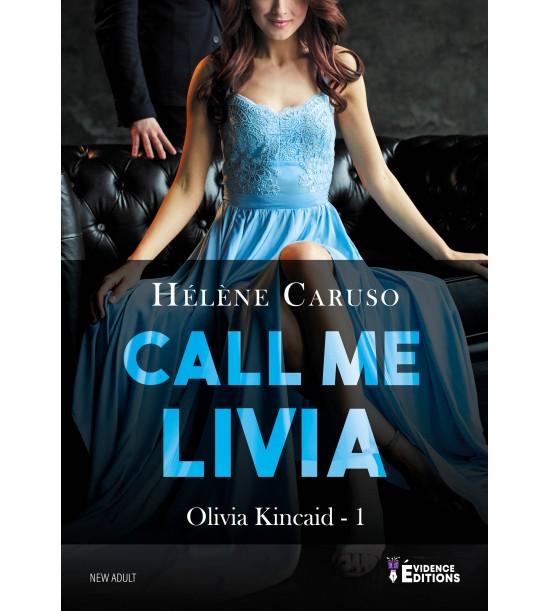 CARUSO Hélène - Olivia Kincaid Tome 1 : Call Me Livia  Olivia10