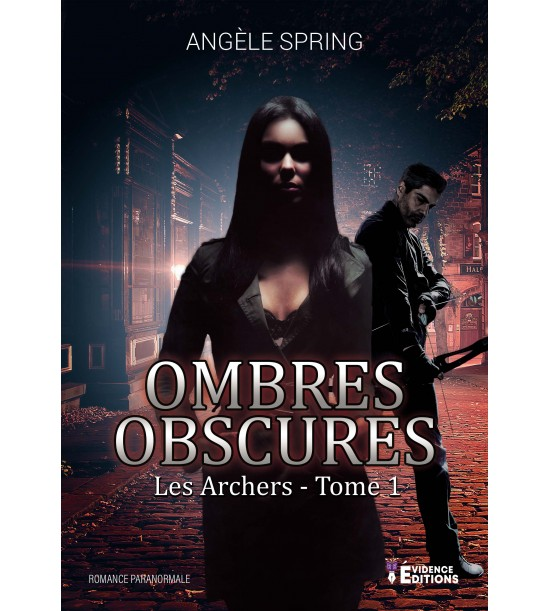 SPRING Angèle - Ombres Obscures Tome 1 : Les Archers Ombres10