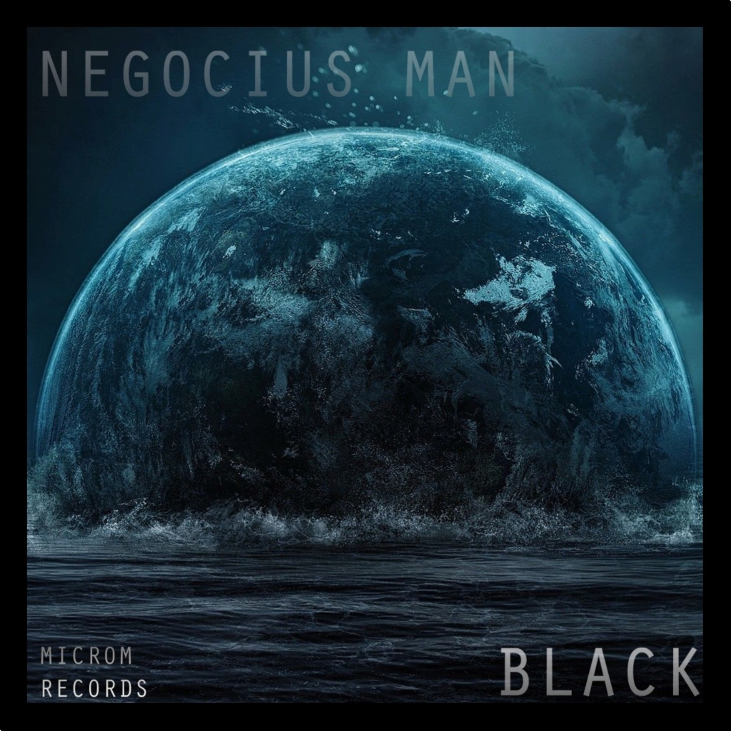 Negocius Man - Black (MRSC04) [Microm Records] Nego_b10