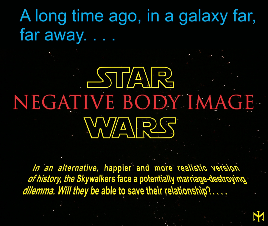 STAR WARS A Negative Body Image Story Nbi0110