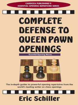 Eric Schiller_Complete defense to queen pawn openings Ers10