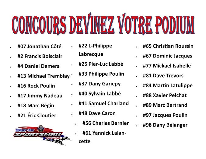 Serie Sportsman Québec : Concours Podium Parfait Podium11