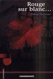 [Reumont, Robert] Rouge sur blanc ... Index10