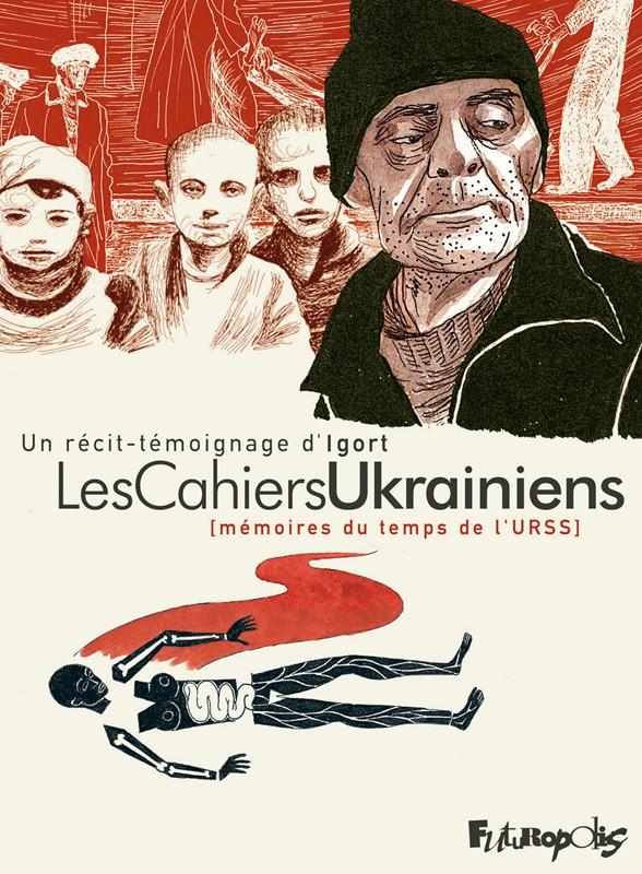 Les Cahiers Ukrainiens [mémoires du temps de l'URSS] d'Igort 17508510