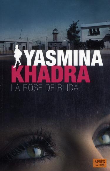 [Khadra, Yasmina] La rose de Blida Khadra10