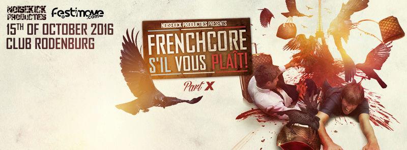 Frenchcore s'il vous plaît! · Part 10 - 15 Octobre 2016 - Club Rodenburg - Beesd - NL 13312610