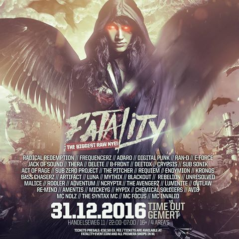 Fatality - The Biggest RAW NYE - 31 Décembre 2016 - Time Out - Gemert - NL 13774810