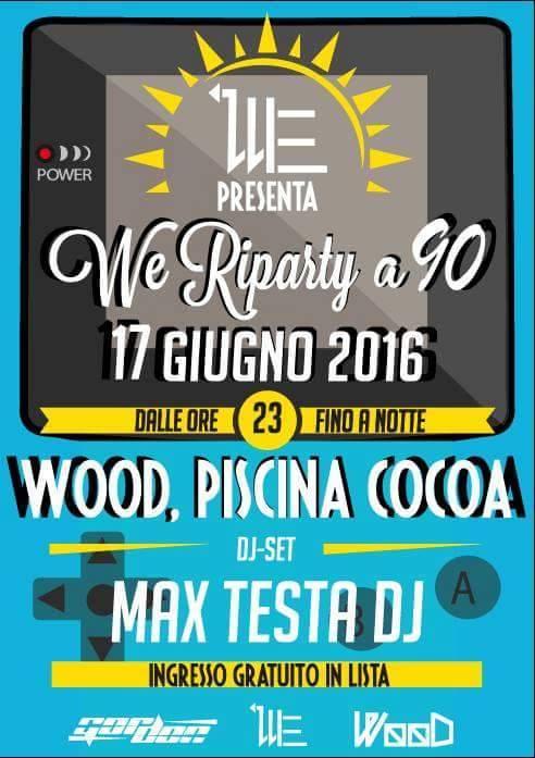 We Riparty a 90 con Max Testa Deejay: venerdì 17 giugno, Langhirano 13432310