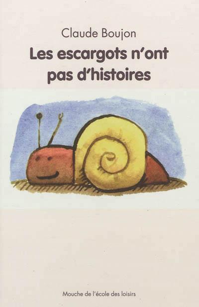 Les escargots n'ont pas d'histoires, de Claude Boujon 97822110