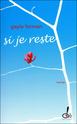 Si je reste (If I Stay) de Gayle Forman Si_je_10