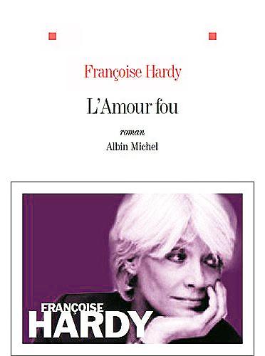 L'amour fou... le roman 2012 41hdtd10