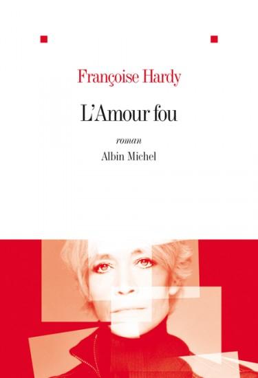 L'amour fou... le roman 2012 97822210