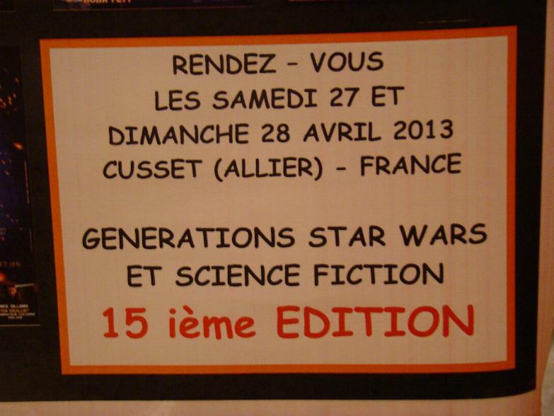 Générations Star Wars & SF - Cusset (03) 27-28 Avril 2013 Cusset10