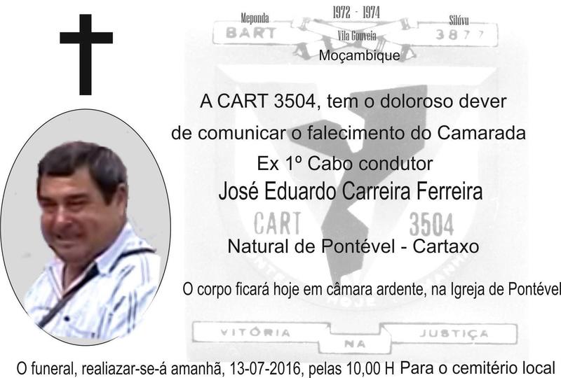 Faleceu o veterano José Eduardo Carreira Ferreira, 1.º Cabo, da CArt3504/BArt3877/RMM Joseed10