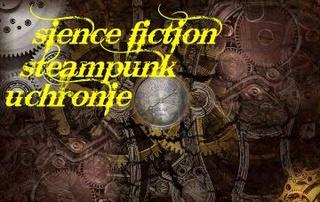 SciFi/uchronie /steampunk