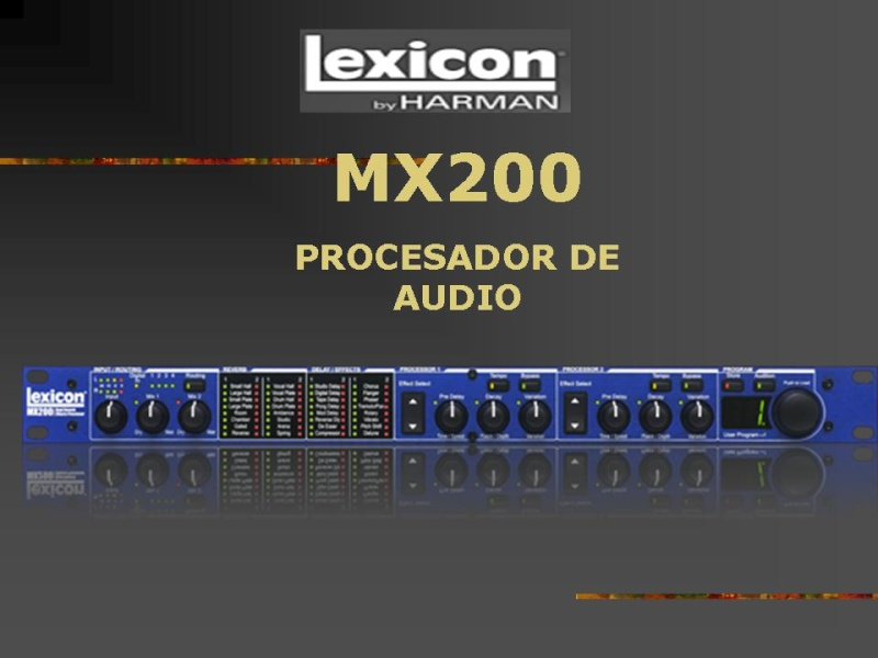 PROCESADOR LEXICON MX200 Diapos11