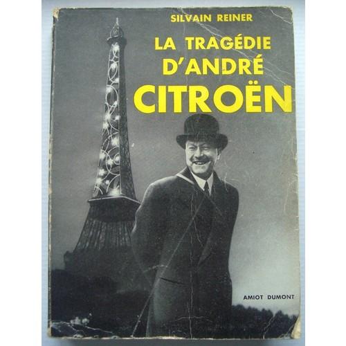 les livres sur la vie d'André Citroen 85929310