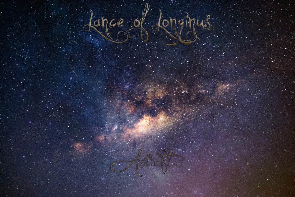 Lance of Longinus update... that no one asked for Adrift10