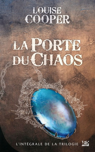 LA PORTE DU CHAOS de Louise Cooper 1606-110