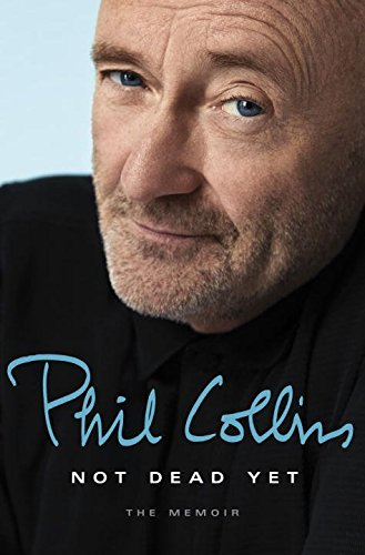 Phil collins Not Dead Yet: The Memoir  41ffso10