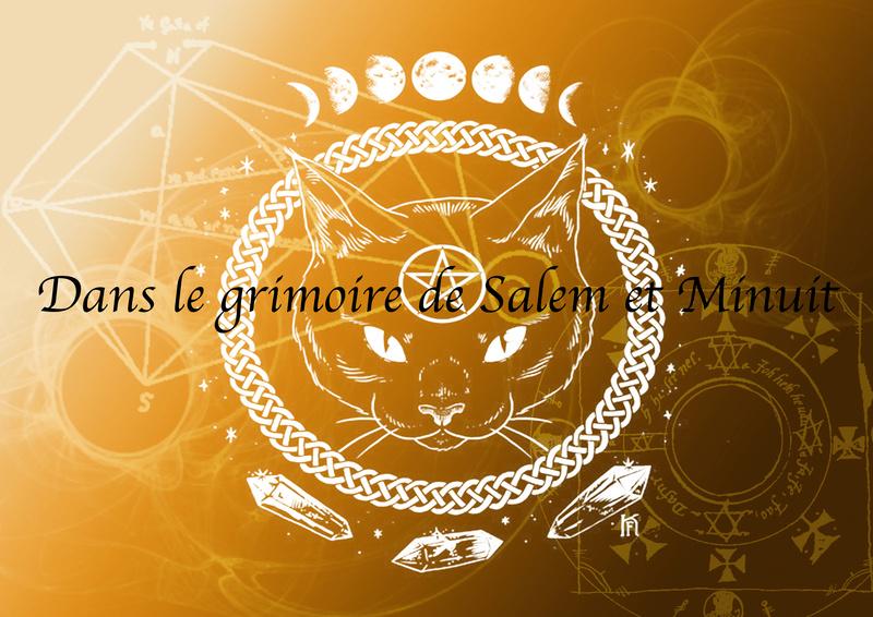 Le grimoire de Salem et Minuit