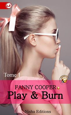 COOPER Fanny - PLAY & BURN - Tome 1 13321610