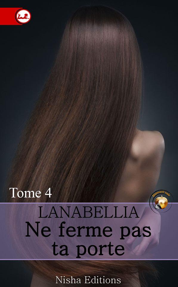 LANABELLIA - NE FERME PAS TA PORTE - Tome 4 13466110