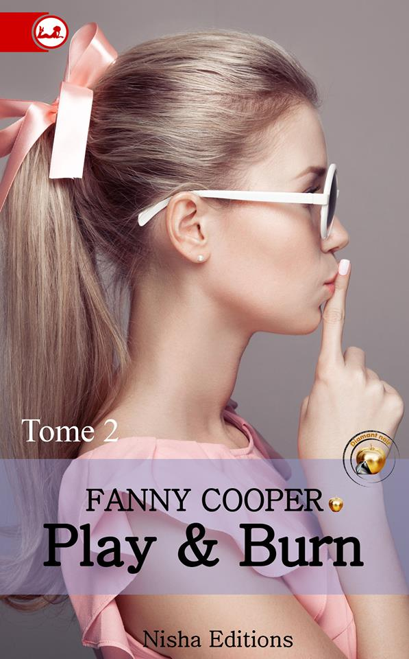 COOPER Fanny - PLAY & BURN - Tome 2 13466510