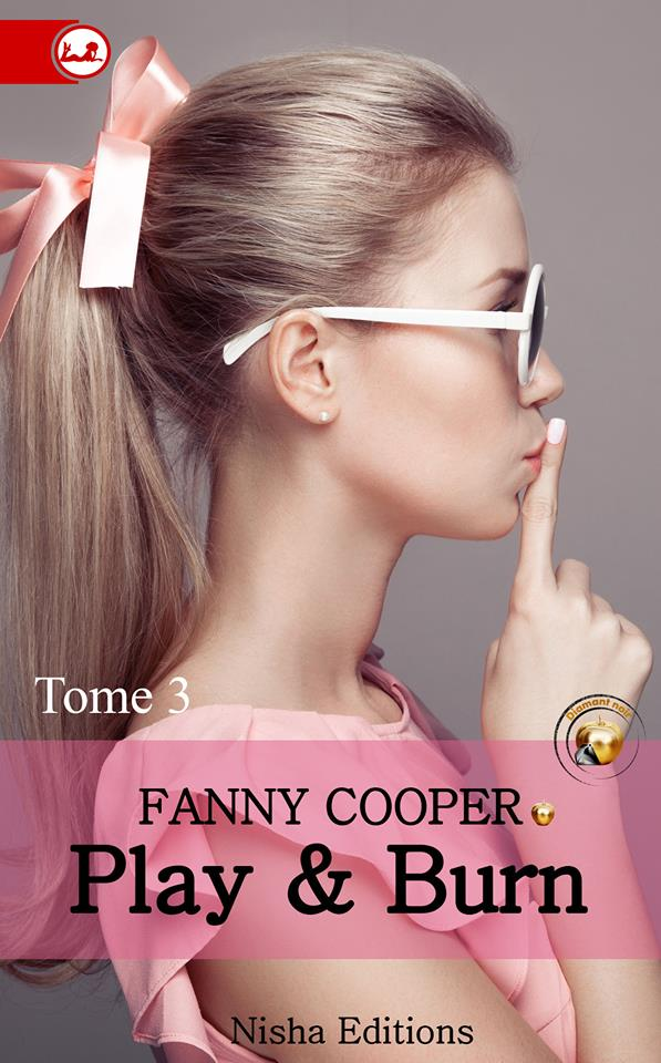 COOPER Fanny - PLAY & BURN - Tome 3 13521910