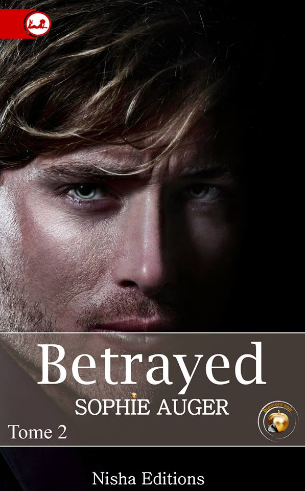 AUGER Sophie - BETRAYED - Tome 2 13567010