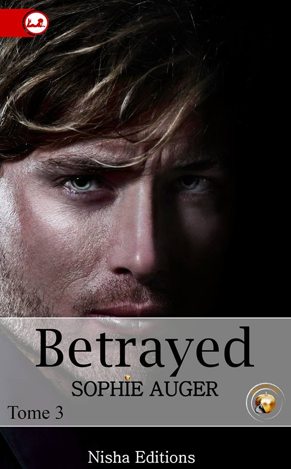 AUGER SOPHIE - BETRAYED - Tome 3 13567110