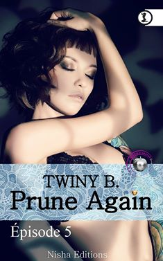 TWINY B. - PRUNE AGAIN - Tome 5 13606810