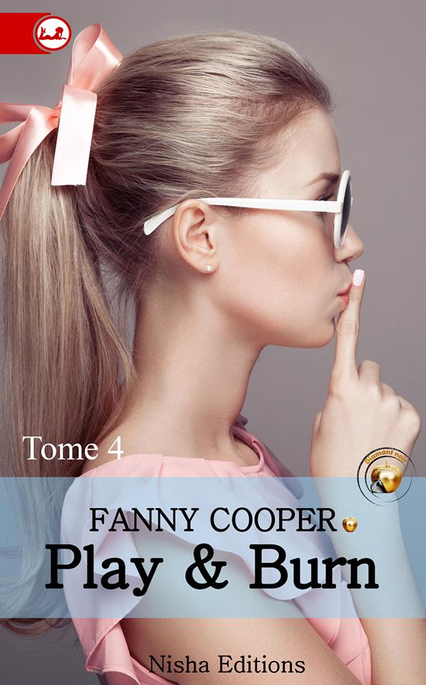 COOPER Fanny - PLAY & BURN - Tome 4 13626610