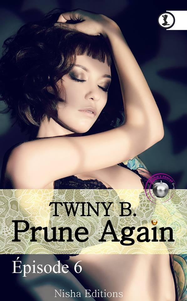 TWINY B. - PRUNE AGAIN - Tome 6 13631510