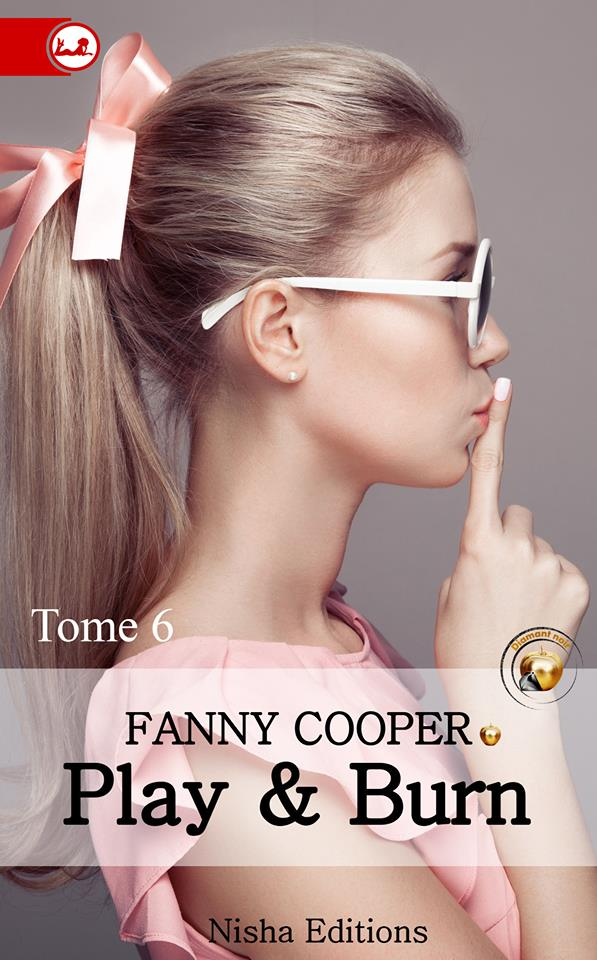 COOPER Fanny - PLAY & BURN - Tome 6 13645010