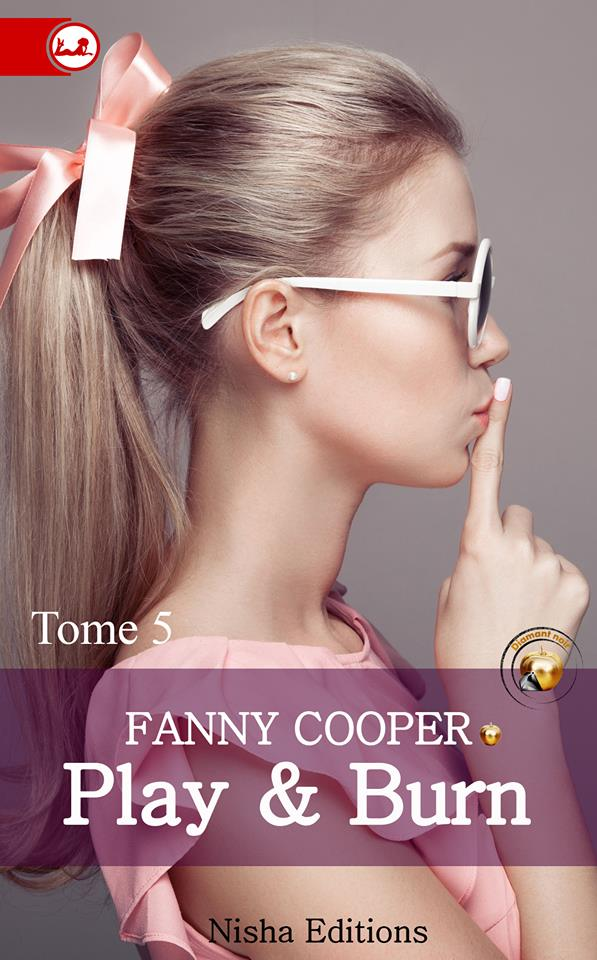 COOPER Fanny - PLAY & BURN - Tome 5 13692710