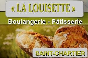 """SAINT-CHARTIER - """"LA LOUISETTE"""" - Boulangerie - Pâtisserie Louise11"""