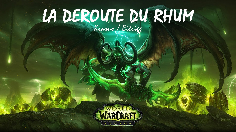 Le forum de La Déroute du Rhum - Guilde World of Warcraft / Krasus