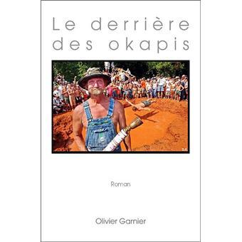 [Garnier, Olivier] Le derrière des okapis 97829511